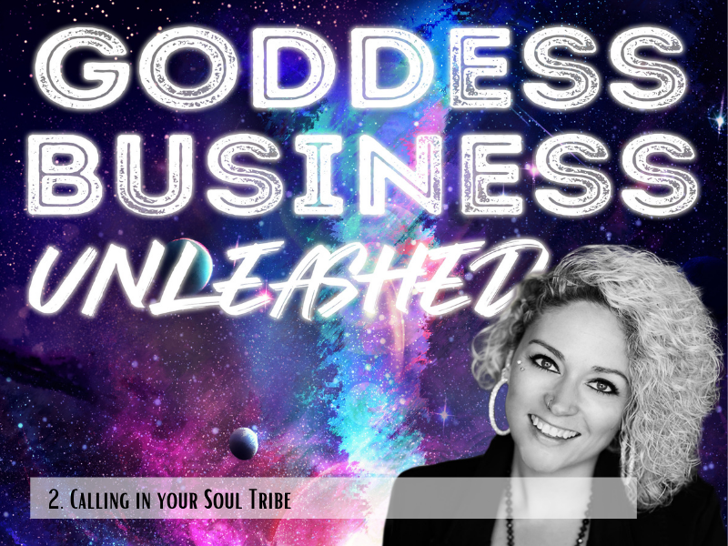 Calling in your Soul Tribe   Episode 02